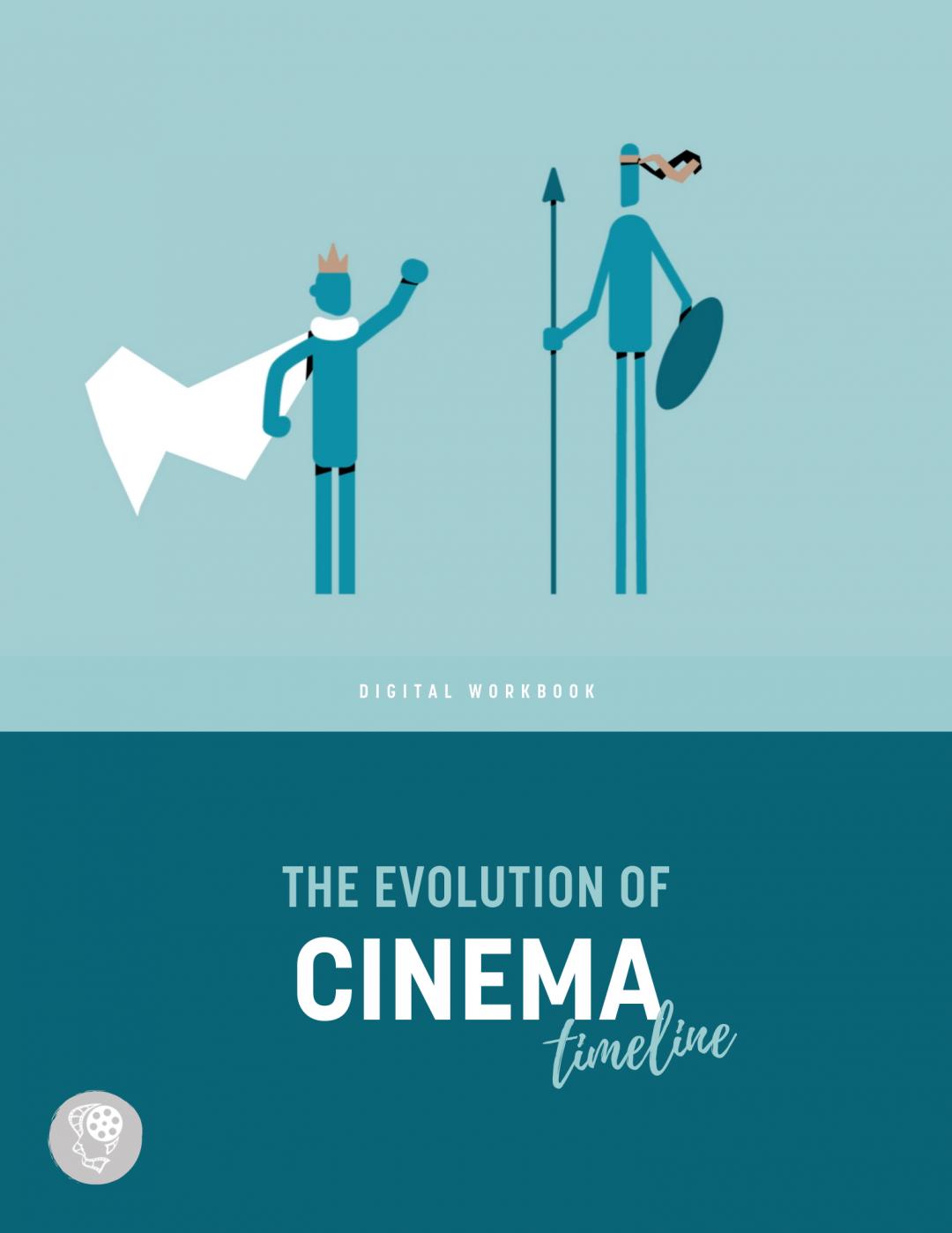 The Evolution of Cinema - Workbook